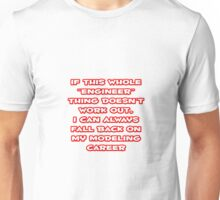 Funny Engineer ... Modeling Career Unisex T-Shirt