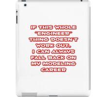 Funny Engineer ... Modeling Career iPad Case/Skin