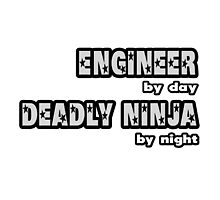 Engineer By Day, Deadly Ninja By Night by TKUP22