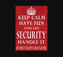 Keep Calm - Security Unisex T-Shirt