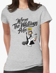 Where The Wildlings Are Womens Fitted T-Shirt