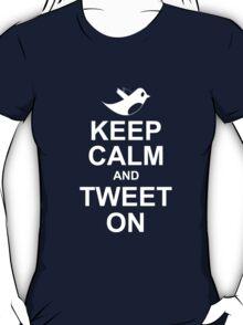 keep calm and tweet on T-Shirt