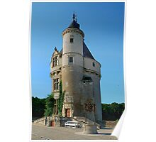 The Marques Tower, Chenonceaux, France Poster