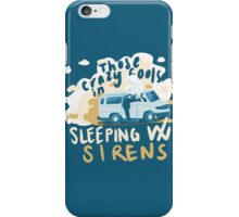 We'll Do What We Want iPhone Case/Skin