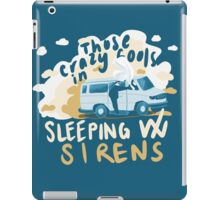 We'll Do What We Want iPad Case/Skin