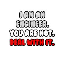 Funny Engineer .. Deal With It by TKUP22