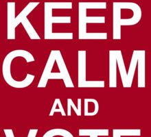 keep calm and vote labor Sticker