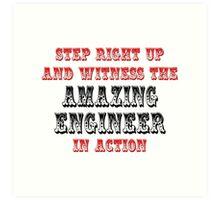 Amazing Engineer In Action Art Print
