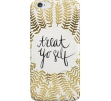 Treat Yo Self – Gold iPhone Case/Skin