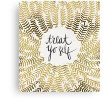 Treat Yo Self – Gold Canvas Print