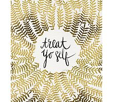 Treat Yo Self – Gold Photographic Print