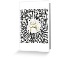 Treat Yo Self – Black & Gold Greeting Card