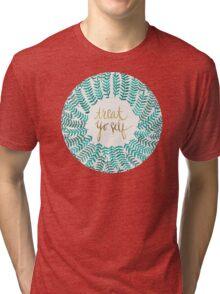 Treat Yo Self – Turquoise Tri-blend T-Shirt