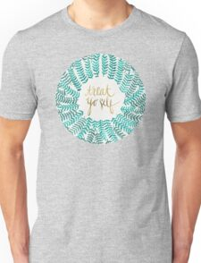 Treat Yo Self – Turquoise Unisex T-Shirt