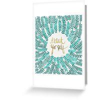 Treat Yo Self – Turquoise Greeting Card
