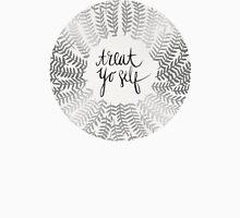 Treat Yo Self – Silver Unisex T-Shirt