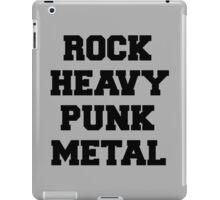 Rock, Heavy, Punk, Metal Music Quote iPad Case/Skin