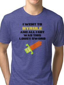 I went to Hyrule... Tri-blend T-Shirt