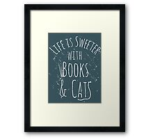 life is sweeter with books & cats #white Framed Print