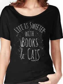 life is sweeter with books & cats #white Women's Relaxed Fit T-Shirt