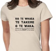 Mothers Are the Heart of the Family, Maori Proverb (creme) Womens Fitted T-Shirt