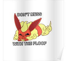 Don't Mess with the Floofy Flareon Poster