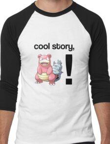 Cool Story, Slowbro! Men's Baseball ¾ T-Shirt