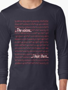 Twitch Plays Pokemon: The Voices, I Hear Them Long Sleeve T-Shirt