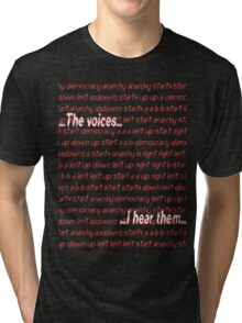Twitch Plays Pokemon: The Voices, I Hear Them Tri-blend T-Shirt