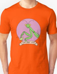 Eat Pray Love (Digital Version) Unisex T-Shirt