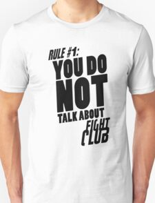 YOU DO NOT TALK ABOUT FIGHT CLUB T-Shirt