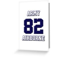 Army 82 Airborne Greeting Card