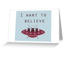 I want to believe - red ufo  Greeting Card