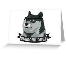 DIAMOND DOGE Greeting Card