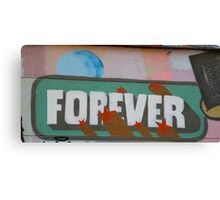 ForEver! Canvas Print
