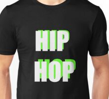 Hip Hop 2 Unisex T-Shirt