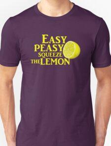 Easy Peasy Squeeze the Lemon Unisex T-Shirt