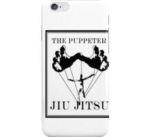 The Puppeteer Jiu Jitsu Black  iPhone Case/Skin
