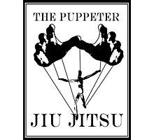 The Puppeteer Jiu Jitsu Black  Photographic Print