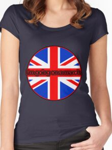 I'm going on a march - UK Flag Women's Fitted Scoop T-Shirt