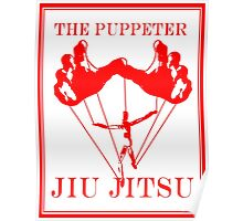 The Puppeteer Jiu Jitsu Red Poster