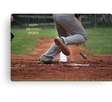 Happy Birthday Sport! Canvas Print