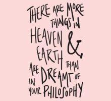 more things in heaven & earth Kids Tee