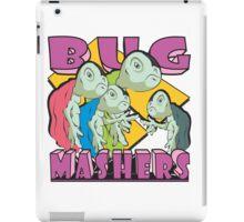 BUG MASHERS iPad Case/Skin