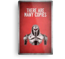 There are many copies Metal Print