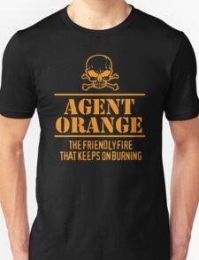 Limited Edition 'Agent Orange: The Friendly Fire That Keeps On Burning' Vietnam Veteran Funny T-Shirt T-Shirt