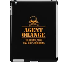 Limited Edition 'Agent Orange: The Friendly Fire That Keeps On Burning' Vietnam Veteran Funny T-Shirt iPad Case/Skin