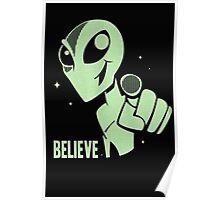 Alien Believe Space Sci Fi UFO Nerd Mens Ladies  Poster