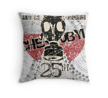 CHERNOBYL 25th ANNIVERSARY REMEMBRANCE  Throw Pillow