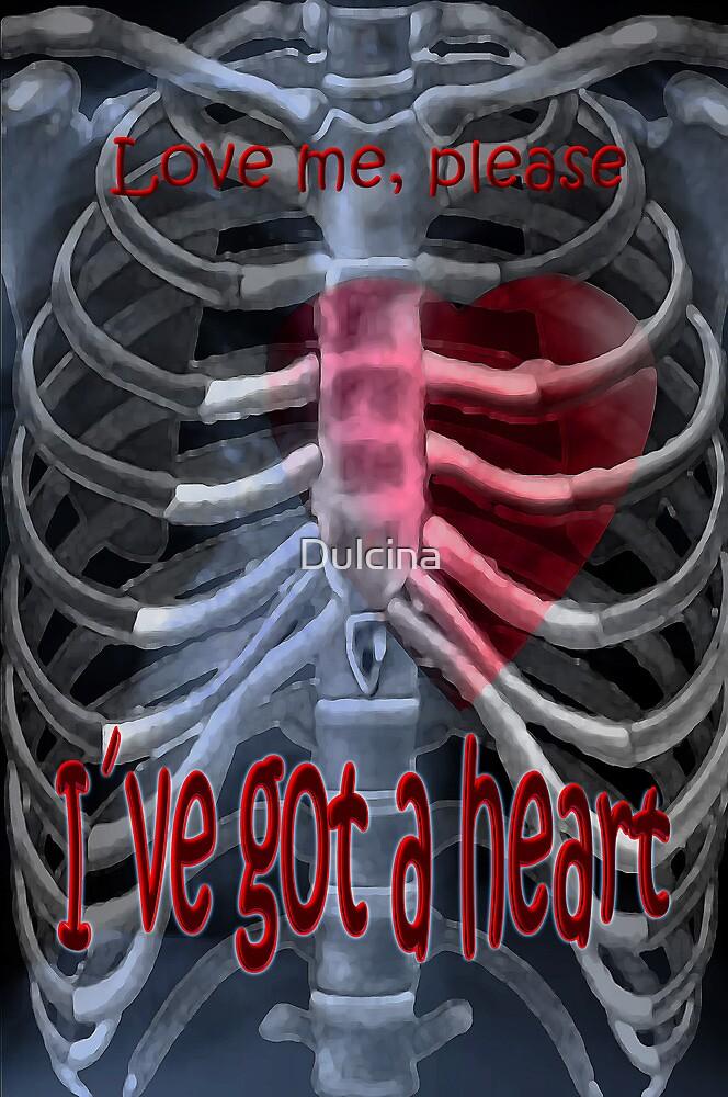 I´ve got a heart by Dulcina